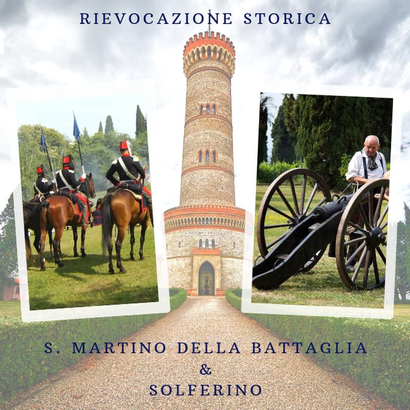 Speciale Rievocazione Storica di S. Martino della Battaglia e Solferino